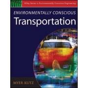 Environmentally Conscious Transportation by Myer Kutz