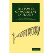 The Power of Movement in Plants by Charles Darwin