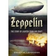 Zeppelin by Ernst A. Lehmann