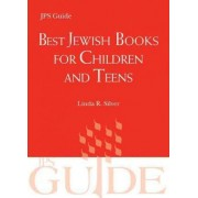 Best Jewish Books for Children and Teens by Linda R. Silver