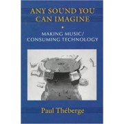 Any Sound You Can Imagine by Paul Theberge