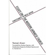 Essays on the Modern Japanese Church by A. Hamish Ion