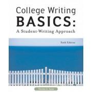 College Writing Basics by Thomas E. Tyner