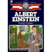 Albert Einstein: Young Thinker by Marie Hammontree