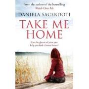 Take me home by Daniela Sacerdoti