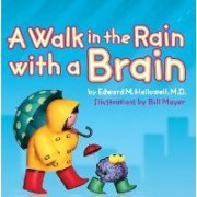 Walk in the Rain with a Brain by Ned Hallowell