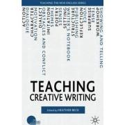 Teaching Creative Writing by Heather Beck