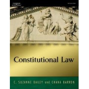 Constitutional Law by C. Suzanne Bailey