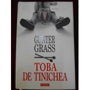 Gunter Grass - Toba de tinichea