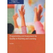 Programming and Assessment for Quality Teaching and Learning by Roy Killen