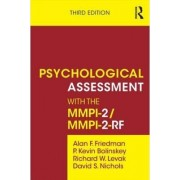 Psychological Assessment with the MMPI-2/MMPI-2-RF by Alan F. Friedman