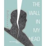 The Wall In My Head by Words Without Borders