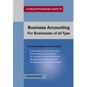 Business Accounting: for Businesses of All Types by Colin Richards