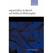 Impartiality in Moral and Political Philosophy by Susan Mendus