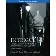 Student Activities Manual for Intrigue by Elizabeth Blood