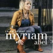 Myriam Abel - La Vie Devant toi (0828767504124) (1 CD)