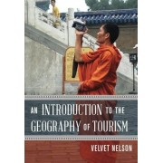 Velvet Nelson An Introduction to the Geography of Tourism