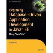Beginning Database-Driven Application Development in Java EE by Yuli Vasiliev