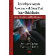 Psychological Aspects Associated with Spinal Cord Injury Rehabilitation by Ashley Craig
