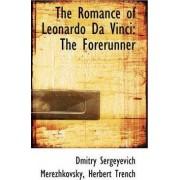 The Romance of Leonardo Da Vinci by Dmitry Sergeyevich Merezhkovsky