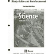 Glencoe Science Study Guide and Reinforcement by McGraw-Hill Education