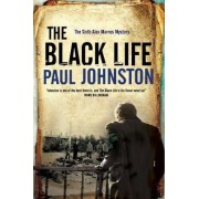 Black Life - a Novel of Jewish Collaborators in the Holocaust by Paul Johnston