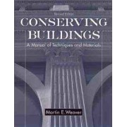 Conserving Buildings by Martin E. Weaver