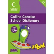 Collins Primary Dictionaries: Collins Concise School Dictionary by Collins Dictionaries