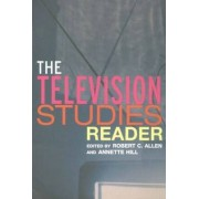 The Television Studies Reader by Robert C. Allen