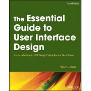 The Essential Guide to User Interface Design by Wilbert O. Galitz