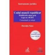 Codul muncii republicat - Horatiu Sasu