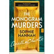 Monogram Murders: The New Hercule Poirot Mystery(Sophie Hannah)
