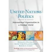 United Nations Politics by Donald J. Puchala