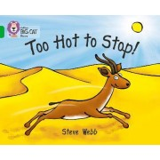 Too Hot to Stop! by Steve Webb