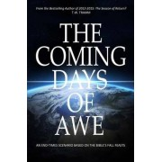 The Coming Days of Awe by T W Tramm