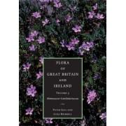 Flora of Great Britain and Ireland: Volume 3, Mimosaceae - Lentibulariaceae: Mimosaceae - Orobanchaceae v. 3 by Peter Sell