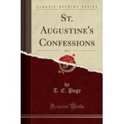 St. Augustine's Confessions, Vol. 2 (Classic Reprint) by T E Page