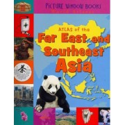 Atlas of the Far East and Southeast Asia by Felicia Law