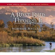 A River Runs Through It by Norman MacLean
