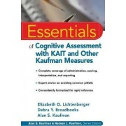 Essentials of Cognitive Assessment with KAIT and Other Kaufman Measures by Elizabeth O. Lichtenberger