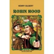 Robin Hood Ed.2015 - Henry Gilbert