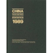 China Trade and Price Statistics 1989 by State Statistical Bureau of the People's Republic of China