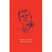 Profiles in Courage by Lecturer in Chemistry John F Kennedy