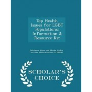 Top Health Issues for Lgbt Populations by Substance Abuse and Mental Health Servic