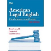 American Legal English by Debra S. Lee