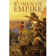 Women of Empire: Nineteenth-Century Army Officers' Wives in India and the U.S. West