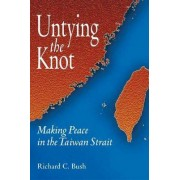 Untying the Knot by Richard C. Bush