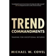 Trend Commandments by Michael W. Covel