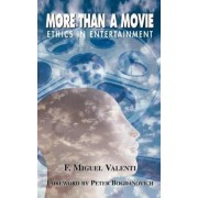 More Than a Movie by Miguel Valenti