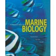 Introduction to Marine Biology by George Karleskint